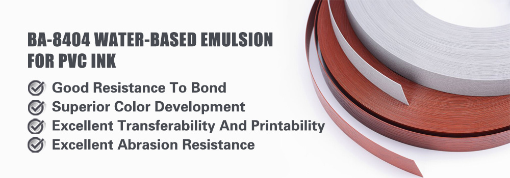 Water-based emulsion for PVC ink (BA-8404)
