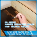 Water based polyurethane for wood topcoat PU-105